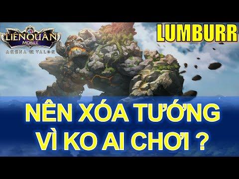 Lumburr bị lãng quên trong Liên quân mobile vì không được thay đổi - Tặng nick fan