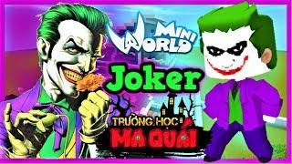 TRƯỜNG HỌC MA QUÁI: -tập 15- 1 ngày làm Joker   Thử thách 24h ăn trộm ngôi sao 1000 tỷ mini world