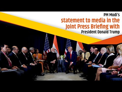 PM Modi's statement to media in the Joint Press Briefing with President Donald Trump
