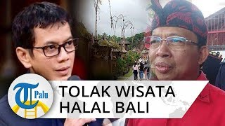 Rencana Wishnutama Wisata Halal di Bali Ditolak Gubernur Bali: Saya Tolak, Pak Menteri Pahami Dulu