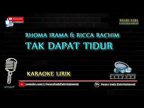 Tak Dapat Tidur - Karaoke Lirik | Rhoma Irama ft Ricca Rachim