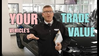 How We Get: Your Vehicle's Trade Value