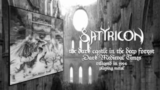 Satyricon - The Dark Castle In The Deep Forest