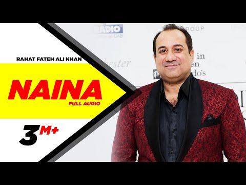 Naina Hero Naam Yaad Rakhi Rahat Fateh Ali Khan Full Music Video 2015