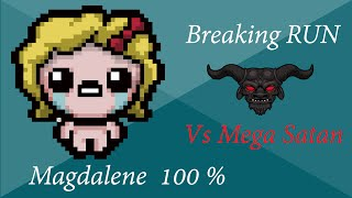 "TBoI: Afterbirth ""Magdalene Vs Mega Satan, Breaking RUN"" [Ep.10]"