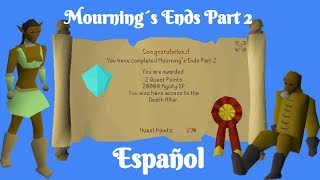 [OSRS] Mourning's Ends Part II (Español)