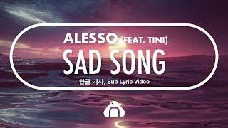Alesso   Sad Song (feat.Tini) [한글번역가사, Sub Lyric Video]