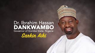 DIVIDENDS OF DEMOCRACY IN GOMBE: DANKWAMBO SARKIN AIKI