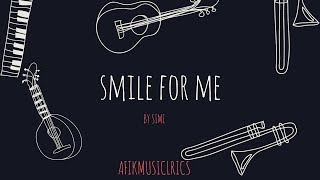 Smile For Me~Simi  (Lyrics)