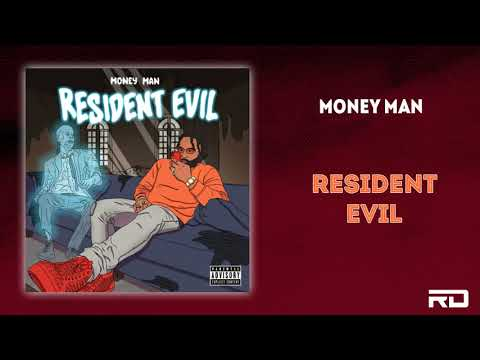 "Money Man – ""Resident Evil"""