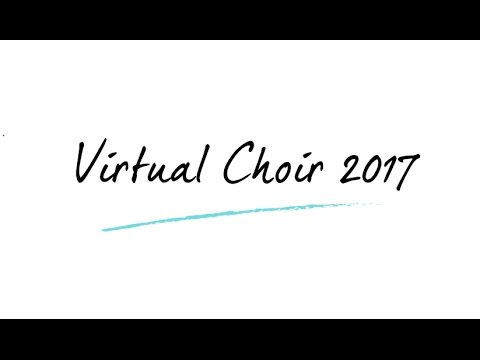 NAE Virtual Choir 2017 - Wondrous Garden