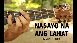 Daniel Padilla - Nasa Iyo Na Ang Lahat acoustic guitar cover