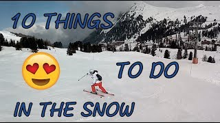 10 things to do in the snow