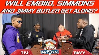 Will Joel Embiid, Ben Simmons and Jimmy Butler get along? | Hoops N Brews