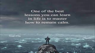 Keep Calm Quotes - Motivational And Inspirational - Thought Of The Day