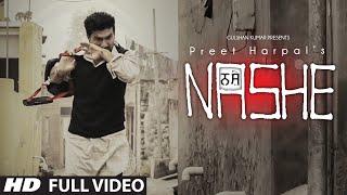 Nashe  Preet Harpal