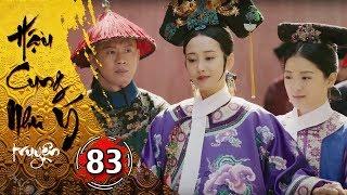 Hậu Cung Như Ý Truyện - Tập 83 [FULL HD] | Phim Cổ Trang Trung Quốc Hay Nhất 2018