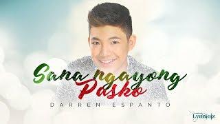 Darren Espanto - Sana Ngayong Pasko (lyrics)