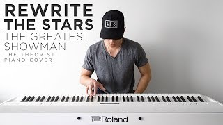 The Greatest Showman (Zac Efron & Zendaya) - Rewrite The Stars | The Theorist Piano Cover
