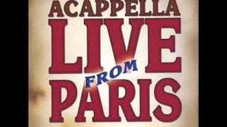 02   Acapella live from Paris   Roll Jordan Roll