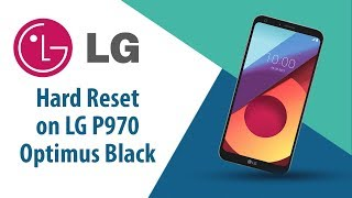 How to Hard Reset on LG Optimus Black P970?