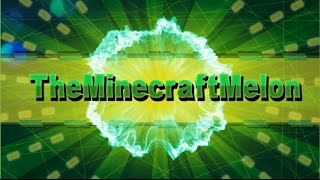 INTRO! Free Minecraft 2D+3D For TheMinecraftMelon By DBP♛ - ♦♦ MELONS ♦♦ + Giveaway Update