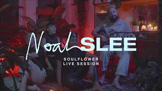 Noah Slee   Soulflower (Live Session)