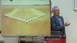 Thomas Kätterer – Framtidens hållbara jordbruk och den ekologiska drömmen