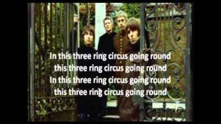 Beady Eye - Three Ring Circus (Lyrics)