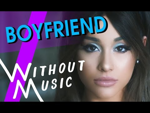 ARIANA GRANDE ft. SOCIAL HOUSE - Boyfriend (#WITHOUTMUSIC Parody)