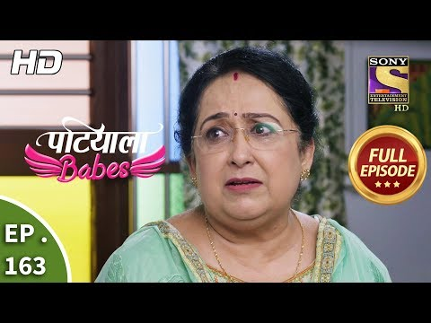 Patiala Babes - Ep 163 - Full Episode - 11th July, 2019