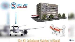 Hi-class Air Ambulance from Bhopal with the Best Medical Treatment