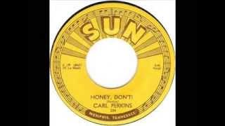 Carl Perkins - Honey Don't (1955)