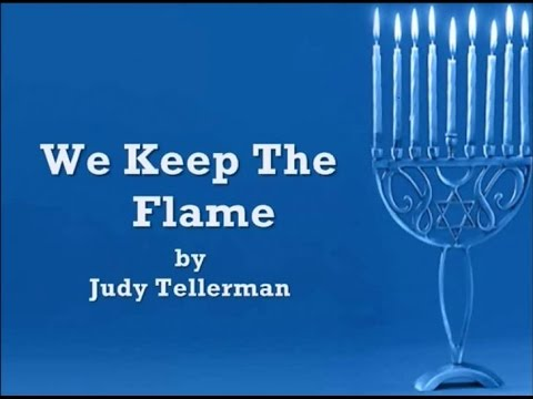 We Keep The Flame by Judy Tellerman with Lyrics Chanukah Hanukkah