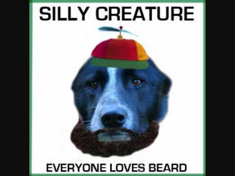 Silly Creature - WetBeard