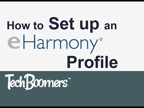 How to Set Up an eHarmony Profile