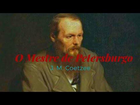 O Mestre de Petersburgo, de J. M. Coetzee, Prêmio Nobel de 2003