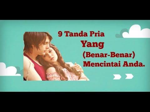 Video 9 Tanda Pria Yang Benar Benar Mencintai Anda