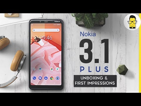 Nokia 3.1 Plus Unboxing and hands-on review: it's solid