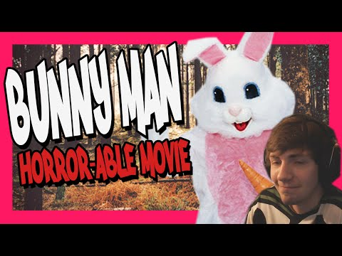 Horror-able Movie Review – Bunny Man