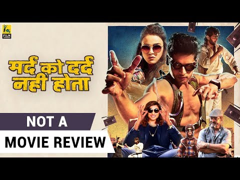 Mard Ko Dard Nahi Hota | Not A Movie Review | Vasan Bala | Sucharita Tyagi