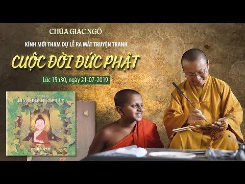 Buổi ra mắt truyện tranh Cuộc đời đức Phật tại chùa Giác Ngộ 21-07-2019