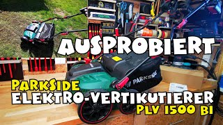 Ausprobiert: Elektro-Vertikutierer Rasenlüfter PLV 1500 B1