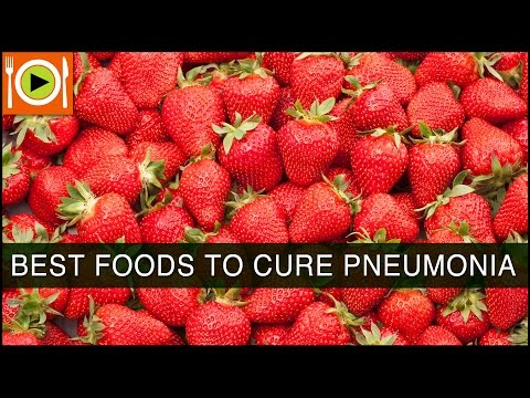Video Foods to Cure Pneumonia | Including Liquids & Antioxidant Rich Foods