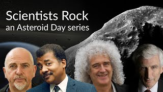 Scientists Rock - an Asteroid Day series | Episode 1
