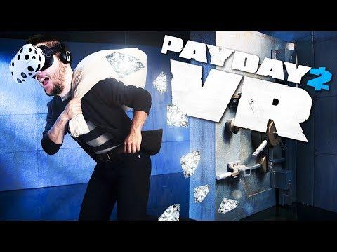 Grabbing Diamonds! - Payday 2 VR Gameplay - VR HTC Vive
