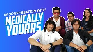 EXCLUSIVE : In Conversation With The Cast Of Medically Yourrs   ALTBalaji   Just Binge