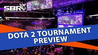 Dota 2 Tournament Preview | Betting Tips & Odds Breakdown | ESports Betting