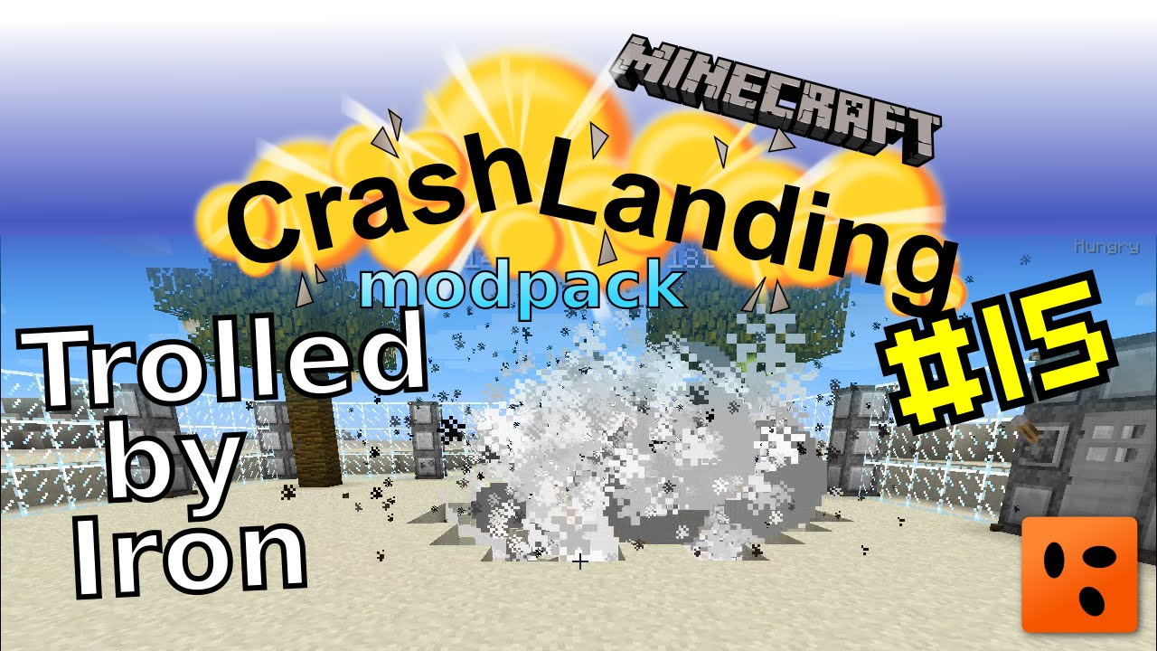 Crash Landing #15 | Trolled by Iron