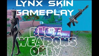 Blue Weapons Only - NEW Stage 3 Lynx Gamrplay - Ep. 8